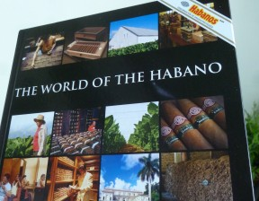 The World of the Habano